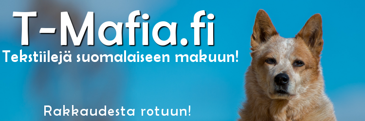 T-Mafia - tekstiilejä suomalaiseen makuun!
